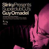 Guy Ornadel – Slinky Presents Superclub DJ's Guy Ornadel CD1[2001]