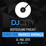 Markus Amenaza - DJcity DE Podcast - 26/05/15