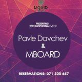 Pavle Davchev b2b MBoArD @ Liquid Cafe Bar 12.01.2019