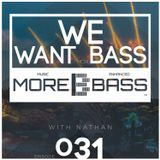 We Want (More) Bass Ep.31 - Now, Everything Is Invisible