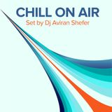 Chill On Air Vol 01