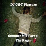 Summer Mix Part 4: The Rager