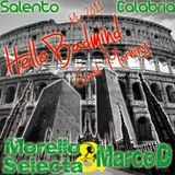 HELLO BADMIND GOODMORNING MIX TAPE 2011 - MORELLO SELECTA & MARCOD (SALENTO-CALABRIA) Combination