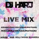 Live Mix ( DJ Harj Matharu)