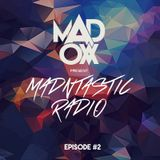 Mad Ox Presents Madntastic Radio - Episode #2 (ITALIANS DO IT BETTER)