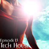 Tech House Episode 13