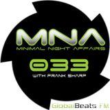 MINIMAL NIGHT AFFAIRS 033 with FRANK SHARP