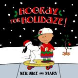 Mary Magazine Presents: Hooray For Holidaze!