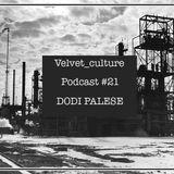 VELVET CULTURE | Podcast ≠ 021 | DODI PALESE