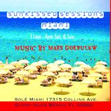 """""""Friends And Sunshine"""" - Mark Gorbulew DJ set @ Sunkissed Sessions Miami, July 20, 2019"""