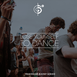 """Traveler's """"Lose Yourself To Dance"""" Mix"""