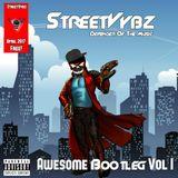 StreetVybz: Awesome Bootleg Volume One