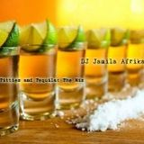 Titties and Tequila: A mix by DJ JAMILAAFRIKA