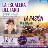 LA ESCALERA DEL FARO CON ISABEL DE GONZALO-06-04-19-LA PASION POR LA PAZ LA PACIENCIA