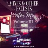 MIXES & OTHER EXCUSES - Winter Mix Volume III
