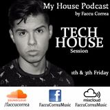 My House Podcast By Faccu Correa #02