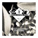 Little Something Something - Antony Morato OST Vol.2 - March 2012