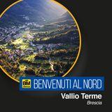 Benvenuti al Nord - Vallio Terme (BS)