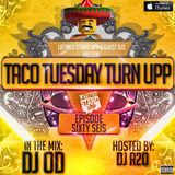 TACO TUESDAY TURN UPP | EPISODE 66 (Guest Mix)