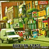 BRIXTON TAPES - Chapter 3 [dubz]