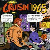 CRUISIN 1965 - Legendary 1960s US Radio w- Robert W. Morgan KHJ, Los Angeles