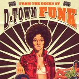 from the decks at d-town funk