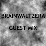 Brainwaltzera's Guest Mix For Tom Ravenscroft