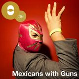 Concepto MIX #36 Mexicans with Guns
