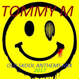 Old Skool Anthems Mix 2017