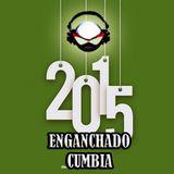 Enganchado Cumbia #1 - 2015
