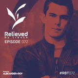 Alexander de Roy - Relieved By Trance 072 (11.01.2019)