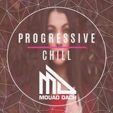 Mouad Dach Progressive & Chill Episode 7