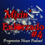 Mixin' Enlorzado #4