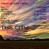 NEON GHOST RADIO: The Man With No Name