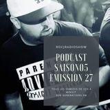 #ROCJRADIOSHOW : Saison 05 - EMISSION 27