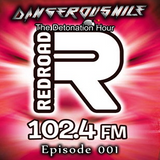 DangerousNile - The Detonation Hour Red Road FM Episode 001 (01/08/2014)