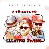 A Tribute to Electro Swing