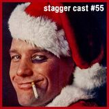 Stagger Cast #55 - End Of Year Round Up