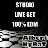 EDM Studio Live_Albert Nyrat Mixed