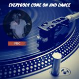 Everybody come on and dance mixed by FKC