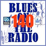 Blues On The Radio - Show 140