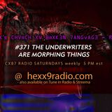 TEXTBEAK - CXB7 RADIO #371 THE UNDERWRITERS ARE MORPHING THINGS