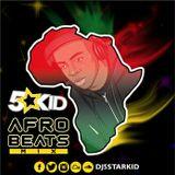 DJ 5starkid Presents: AfroBeat Mix