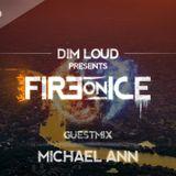 Dim Loud - Fire On Ice Vol. 125 (Incl Guestmix MIchaelAnn)