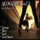 ACOUSTICA Vol.2 ( By Dj Kosta )