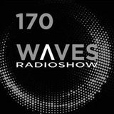 WAVES #170 WITH JOHN MAUS by BLACKMARQUIS - 3/12/17