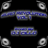 Euro Revolution Vol 1 (Mixed by Dj Cillo)