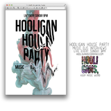 Hooligan House Party 017 Feat. DJ Dippin Skinny