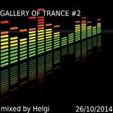 Helgi - Gallery of Trance #2