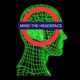 Mind the HeadSpace ep. 8: Max Carritt
